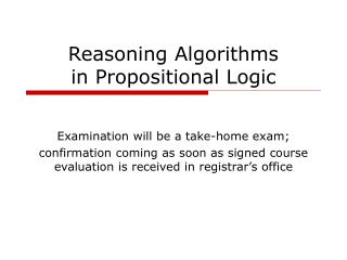 Reasoning Algorithms in Propositional Logic