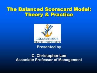 The Balanced Scorecard Model (BSM)