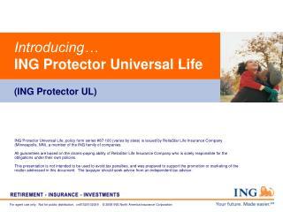 Introducing… ING Protector Universal Life (ING Protector UL)
