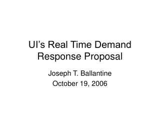 UI's Real Time Demand Response Proposal