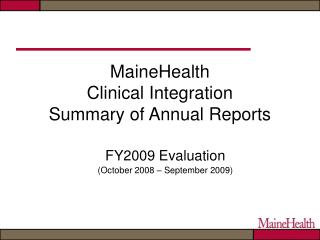 MaineHealth Clinical Integration  Summary of Annual Reports