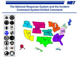 The National Response System and the Incident Command System/Unified Command