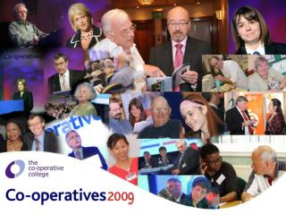 Welcome to  Co-operatives UK  AGM 2009