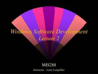 Windows Software Development Lecture 2