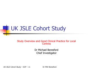 UK JSLE Cohort Study