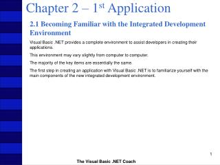 Chapter 2 – 1 st  Application