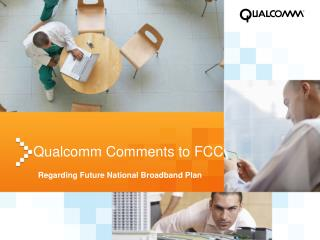 Qualcomm Comments to FCC