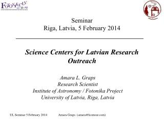 Science Centers for Latvian Research Outreach