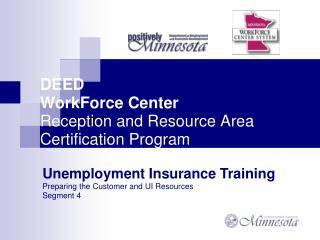 DEED WorkForce Center Reception and Resource Area Certification Program
