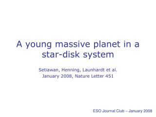 A young massive planet in a star-disk system