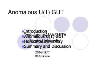 Anomalous U(1) GUT