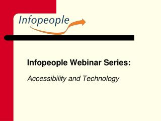 Infopeople Webinar Series: Accessibility and Technology