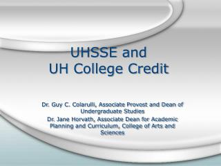 UHSSE and  UH College Credit