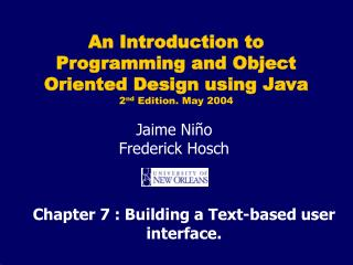Chapter 7 : Building a Text-based user interface.