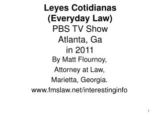 Leyes Cotidianas  (Everyday Law) PBS TV Show Atlanta, Ga in 2011