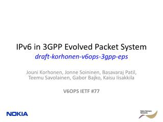 IPv6 in 3GPP Evolved Packet System draft-korhonen-v6ops-3gpp-eps