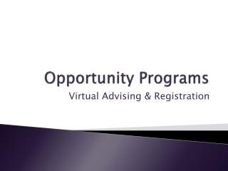 Opportunity Programs
