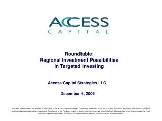 Roundtable:  Regional Investment Possibilities  in Targeted Investing