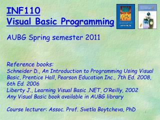 INF110 Visual Basic Programming  AUBG Spring semester 2011