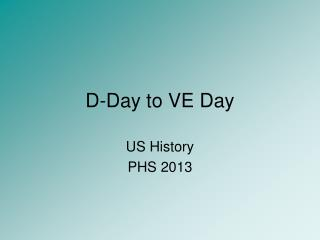 D-Day to VE Day