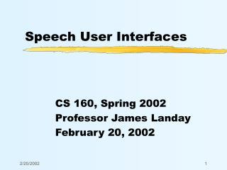 Speech User Interfaces