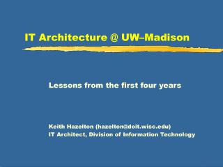 IT Architecture @ UW–Madison