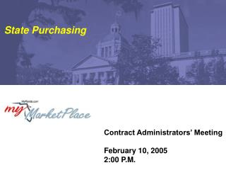 Contract Administrators' Meeting February 10, 2005 2:00 P.M.