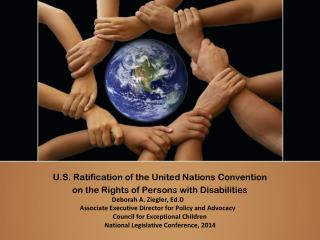 U.S. Ratification of the United Nations Convention  on the Rights of Persons with Disabilities