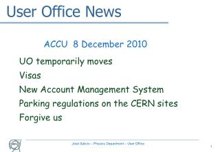 User Office News