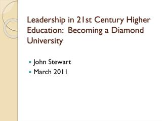 Leadership in 21st Century Higher Education:  Becoming a Diamond University