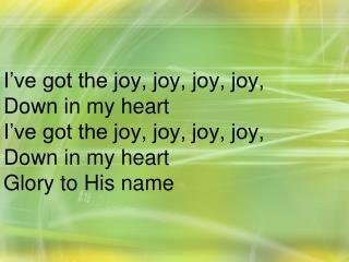 I am so happy So very happy I've got the love of Jesus In my heart