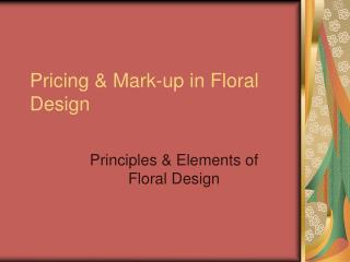 Pricing & Mark-up in Floral Design