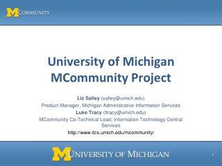 University of Michigan MCommunity Project