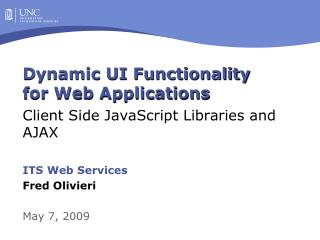 Dynamic UI Functionality for Web Applications