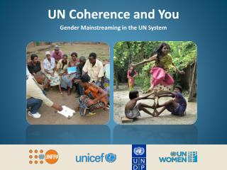 UN Coherence and You Gender Mainstreaming in the UN System