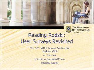 Reading Rodski:  User Surveys Revisited