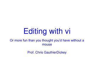 Editing with vi