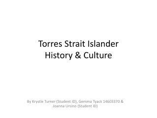 Torres Strait Islander History & Culture