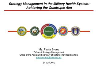 Strategy Management in the Military Health System: Achieving the Quadruple Aim