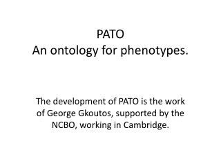 PATO An ontology for phenotypes.