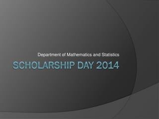 Scholarship Day 2014
