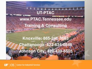 UT-PTAC  PTAC.Tennessee Training & Consulting Knoxville: 865-246-3663