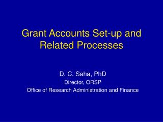 Grant Accounts Set-up and Related Processes