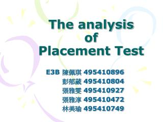 The analysis  of  Placement Test