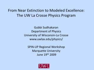 From Near Extinction to Modeled Excellence: The UW La Crosse Physics Program