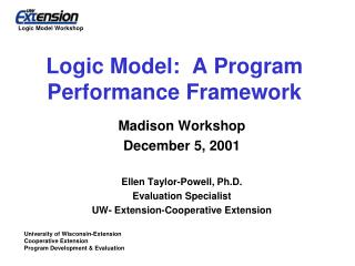 Logic Model:  A Program Performance Framework