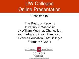 UW Colleges  Online Presentation