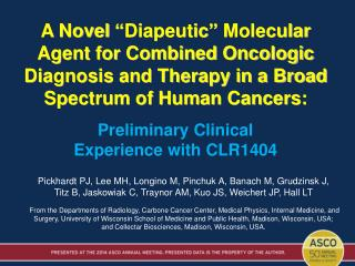 Preliminary Clinical Experience with CLR1404