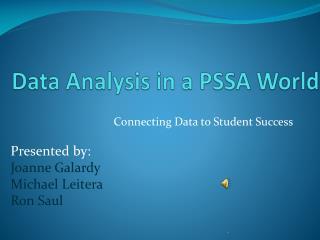 Data Analysis in a PSSA World