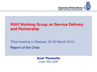 Axel Thomalla Chair WG-SDP